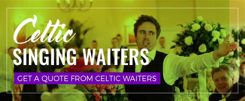 Celtic Singing Waiters