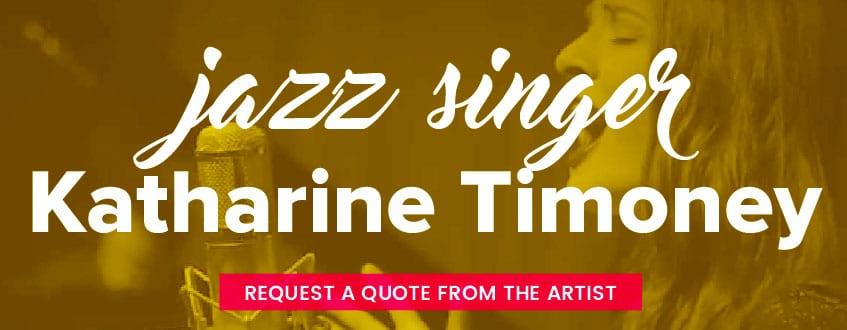 Jazz Vocalist - Katharine Timoney