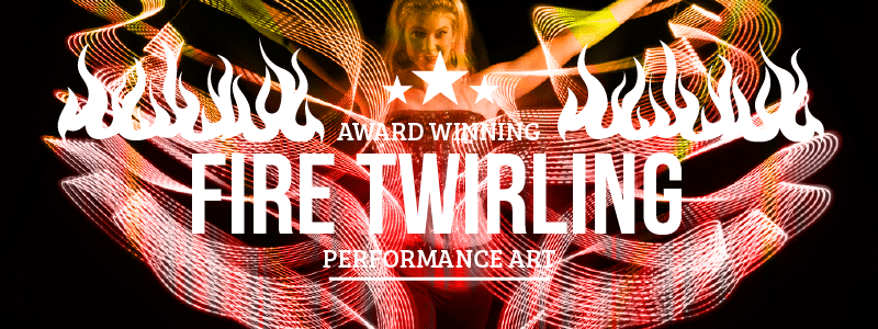 Fire Twirling: A Unique Safe Twist to the Age-Old Fire Juggling Routine