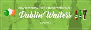 Dublin Singing Waiters