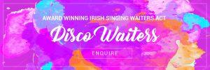 Disco Singing Waiters