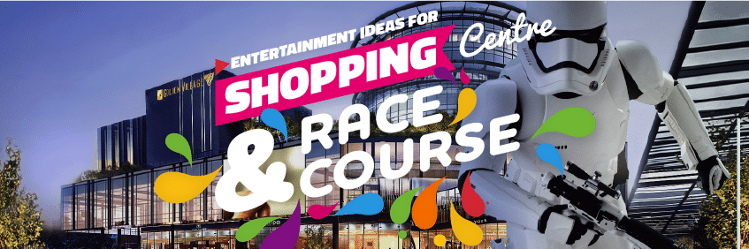 Shopping Centre & Race Course Entertainment