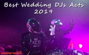 Wedding DJ acts 2019