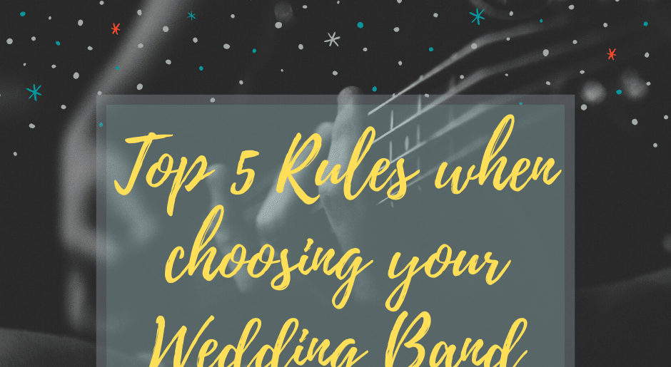Top 5 Rules when choosing your Wedding Band
