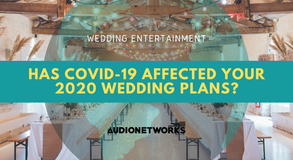 Has Covid-19 affected your 2020 wedding plans?