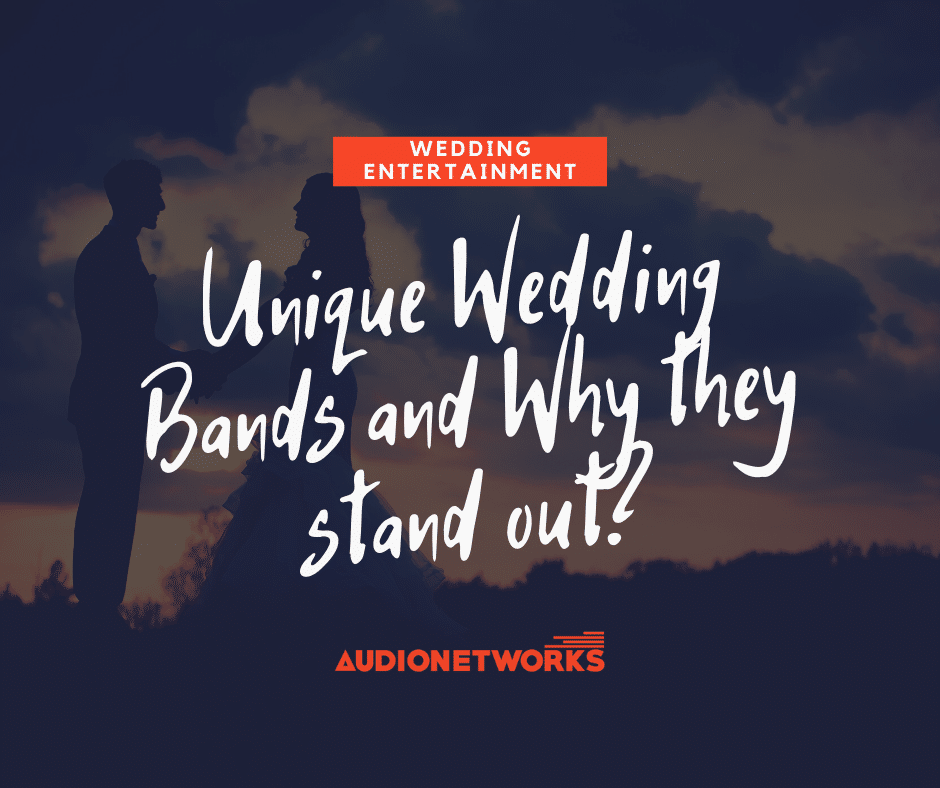 Unique 2020 Wedding Bands in Dublin and Why they stand out?